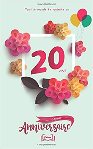 Joyeux Anniversaire 20 Ans Theme Girly Livre A Personnaliser