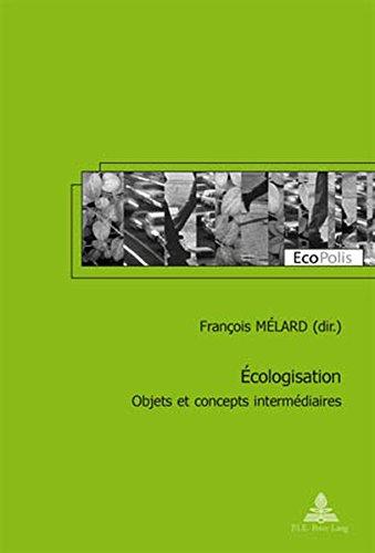 Écologisation: Objets et concepts intermédiaires