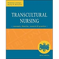Transcultural Nursing: Concepts, Theories, Research & Practice, Third Edition: Concepts, Theories, Research and Practice