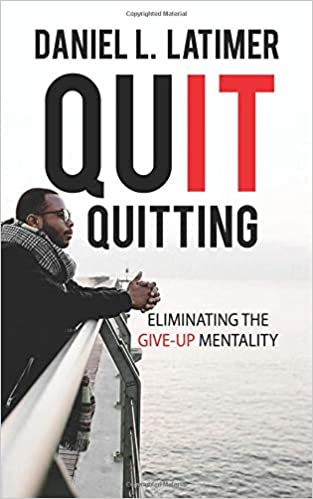 Quit Quitting: Eliminating the