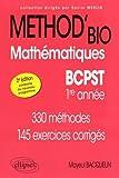 Méthod'Bio Mathématiques BCPST 1re Année Conforme au Nouveau Programme