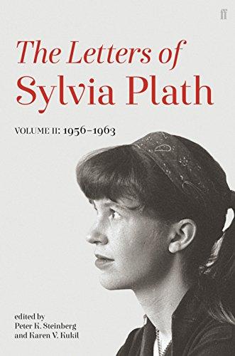Letters of Sylvia Plath Volume II: 1956 – 1963 (English Edition)