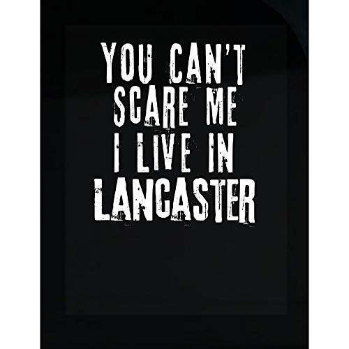 MESS You Can't Scare Me I Live in Lancaster - Transparent Sticker