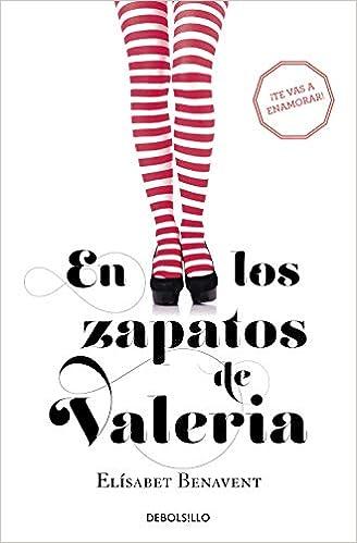 En los zapatos de Valeria (Saga Valeria 1): Amazon.es: Benavent, Elísabet: Libros