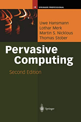 (Pervasive Computing: The Mobile World (Springer Professional Computing) )