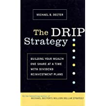 The drip Strategy by Michael Decter (2002-10-11)