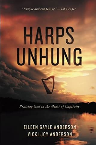 Harps Unhung: Praising God in the Midst of Captivity (The Anderson Tapes Dvd)