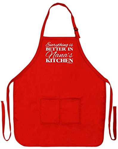 Everything is Better in Nana's Kitchen Apron - Pink or Red