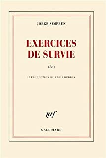 Exercices de survie, Semprun, Jorge