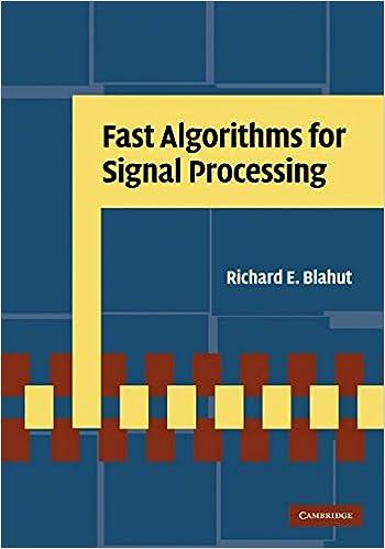 Fast Algorithms for Signal Processing: Richard E  Blahut