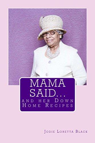 - Mama Said...