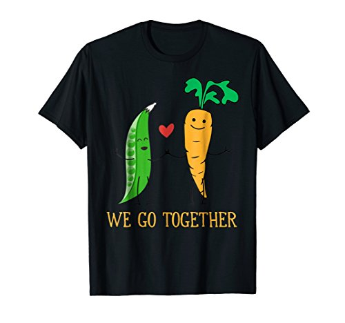 Funny We Go Together like Peas and Carrots Friendship TShirt