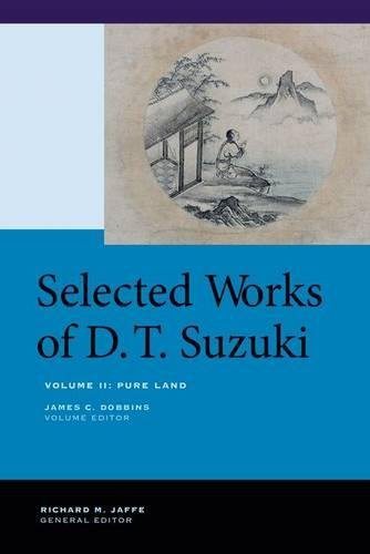 Selected Works of D.T. Suzuki, Volume II: Pure Land