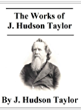 The Works of J. Hudson Taylor