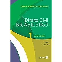 Direito civil brasileiro 1 : Parte geral - 17ª edição de 2019