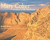 img - for Alexander Vertikoff: Mary Colter : Architect of the Southwest (Paperback); 2002 Edition book / textbook / text book