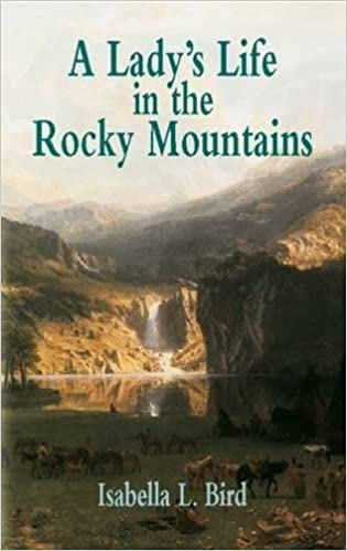 A Ladys Life in the Rocky Mountains (Economy Editions)