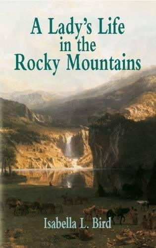 Download A Lady's Life in the Rocky Mountains (Economy Editions) pdf