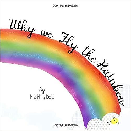 Why We Fly the Rainbow