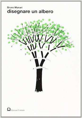 Disegnare Un Albero Ediz Illustrata Amazon It Bruno