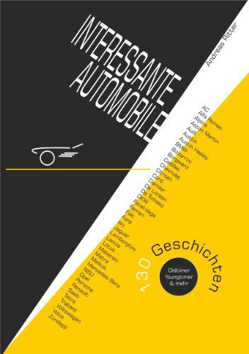 interessante-automobile-130-geschichten-oldtimer-youngtimer-mehr-german-edition