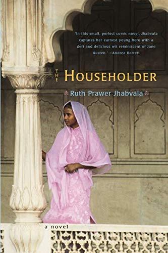 The Householder: A Novel (The Norton Library)