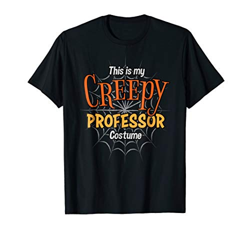 Creepy Professor Shirt Easy Halloween 2017 Costume
