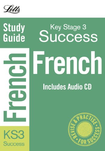 French (Inc. Audio CD): Study Guide (Letts Key Stage 3 Success)