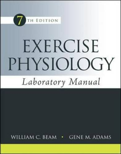 Exercise Physiology,Laboratory Manual
