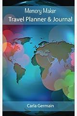 Memory Maker Travel Planner & Journal Paperback