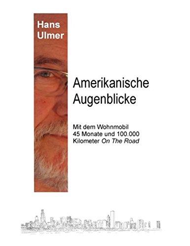 Read Online Amerikanische Augenblicke (German Edition) ebook