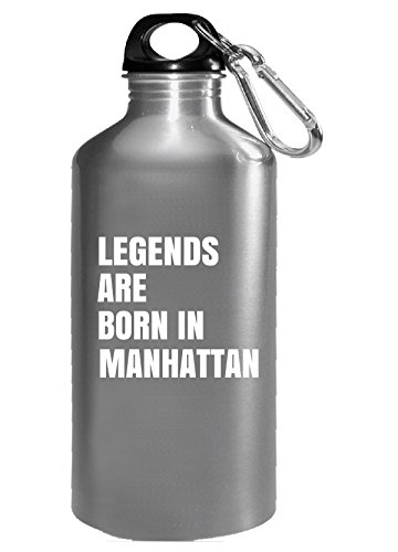 Legends Are Born In Manhattan Cool Gift - Water Bottle