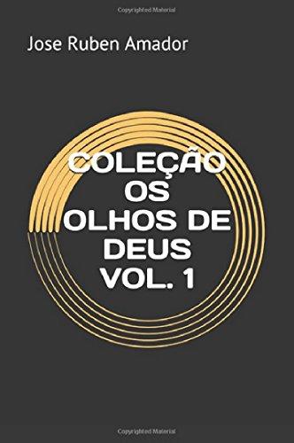 COLEÇÃO OS OLHOS DE DEUS VOL. 1 (Portuguese Edition)