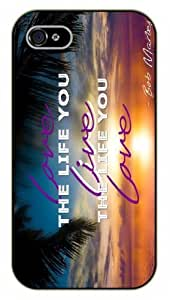 iPhone 4 / 4s Bob Marley Quotes - Love the life you live. Live the life you love - black plastic case / Verses, Inspirational and Motivational Bob Marley