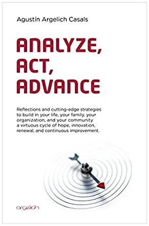 Analyze, Act, Advance