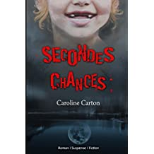 Secondes Chances (French Edition)