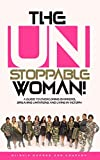 The Unstoppable Woman