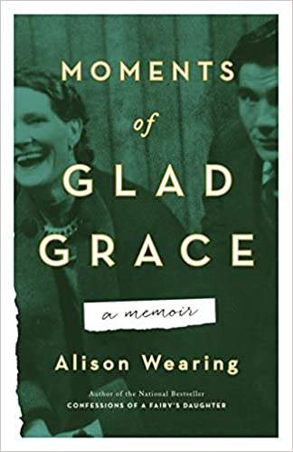 Moments of Glad Grace by Alison Wearing - book cover.