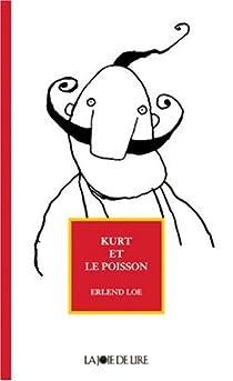 Kurt et le Poisson par Loe