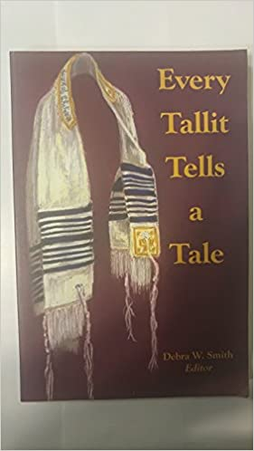 Book Every Tallit Tells a Tale
