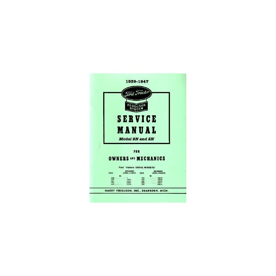 1939 1947 FORD 9N 2N TRACTOR Shop Service Manual Book