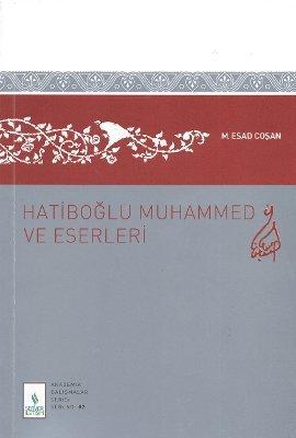 hatiboglu-muhammed-ve-eserleri