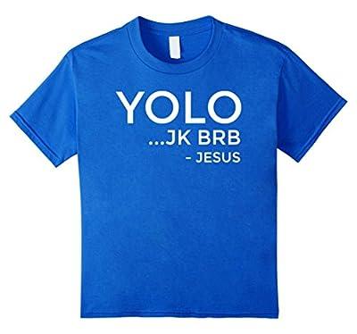 YOLO JK BRB Funny Christian T-Shirt