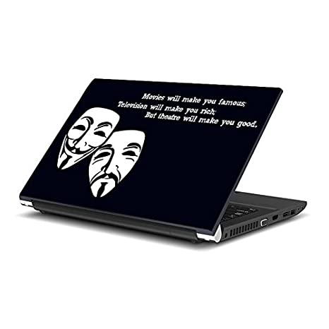 Ezyprnt Theatre And Drama Quotes 15 To 156 Inch Laptop Skin