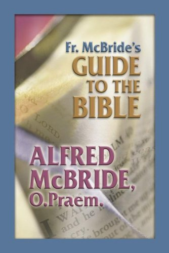 Download Fr. McBride's Guide to the Bible pdf