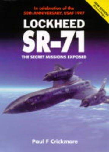 Lockheed SR-71: The Secret Missions Exposed (Osprey Modern Military)
