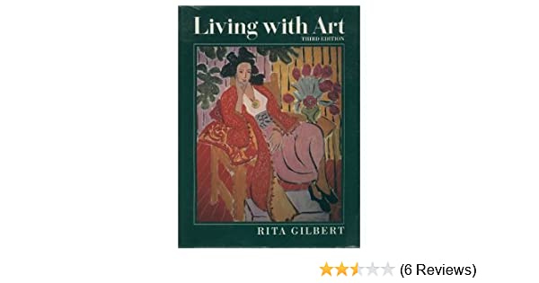 Living with art rita gilbert 9780070234543 amazon books fandeluxe Image collections