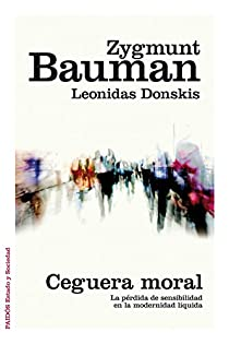 Ceguera moral par Bauman