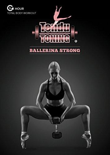 Tendu Toning #2 Ballerina Strong