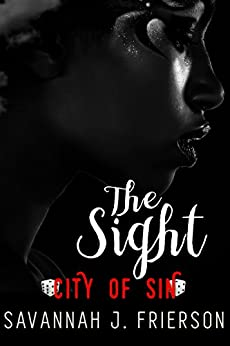 The Sight: City of Sin by [Frierson, Savannah J., Sin, C.O.]